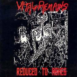 Vital Remains : Reduced to Ashes